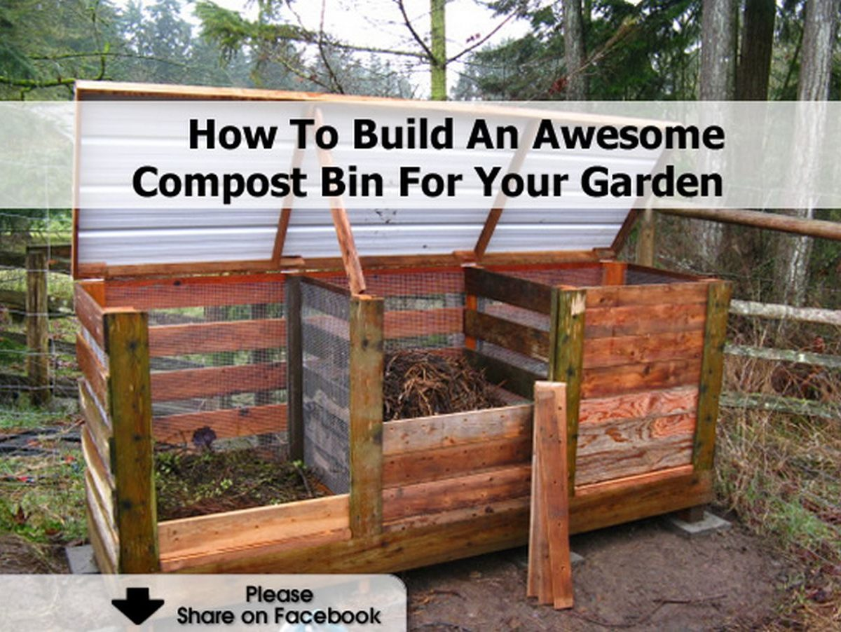 How To Build An Awesome Compost Bin For Your Garden