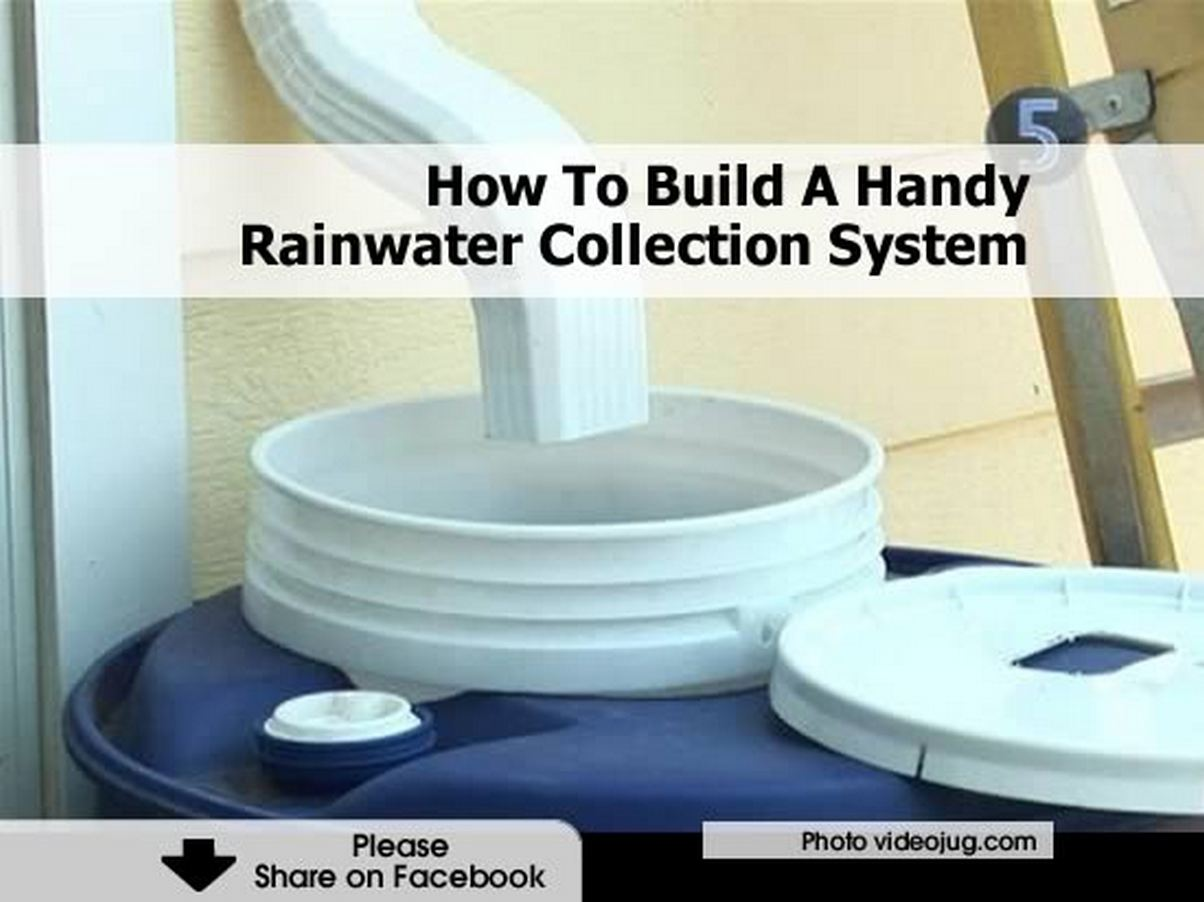 how to build a handy rainwater collection system