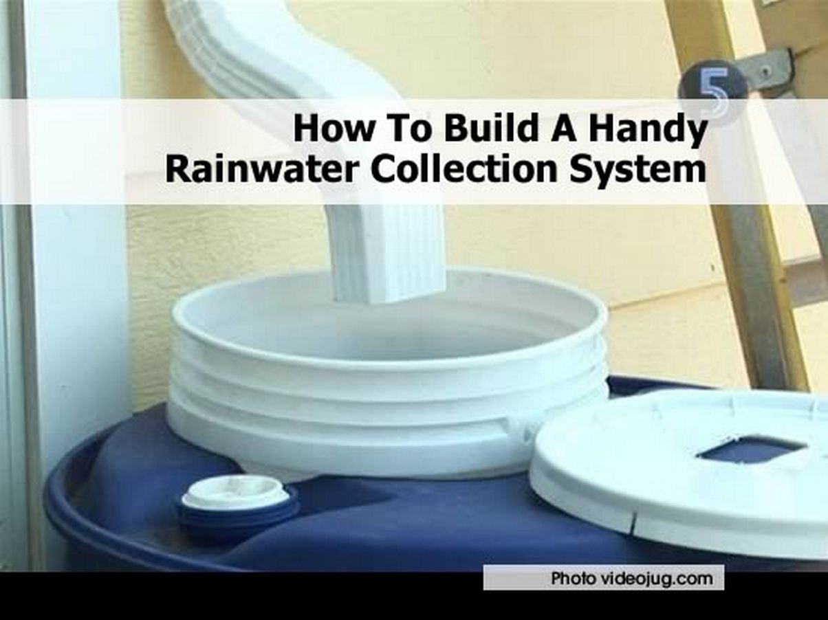 How to build a handy rainwater collection system for Home rainwater collection