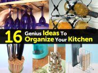 16 Genius Ideas To Organize Your Kitchen