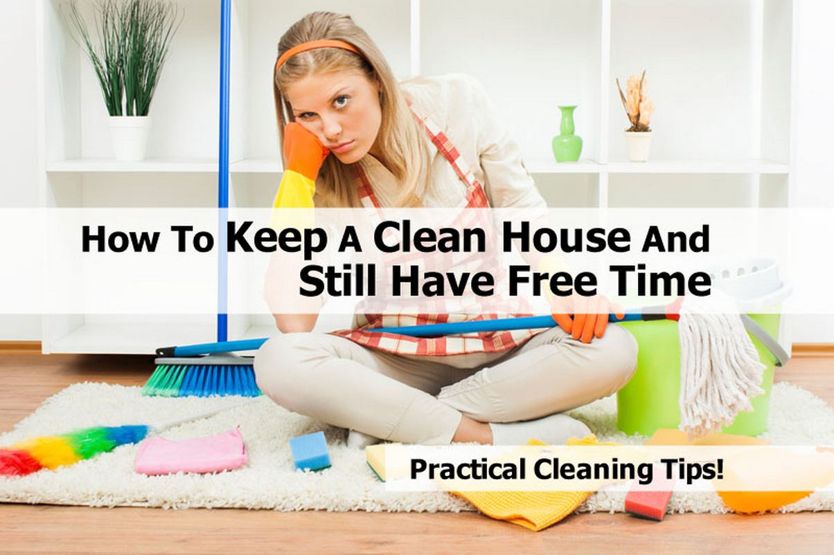 Cleaning house how to keep a house clean How to keep house clean