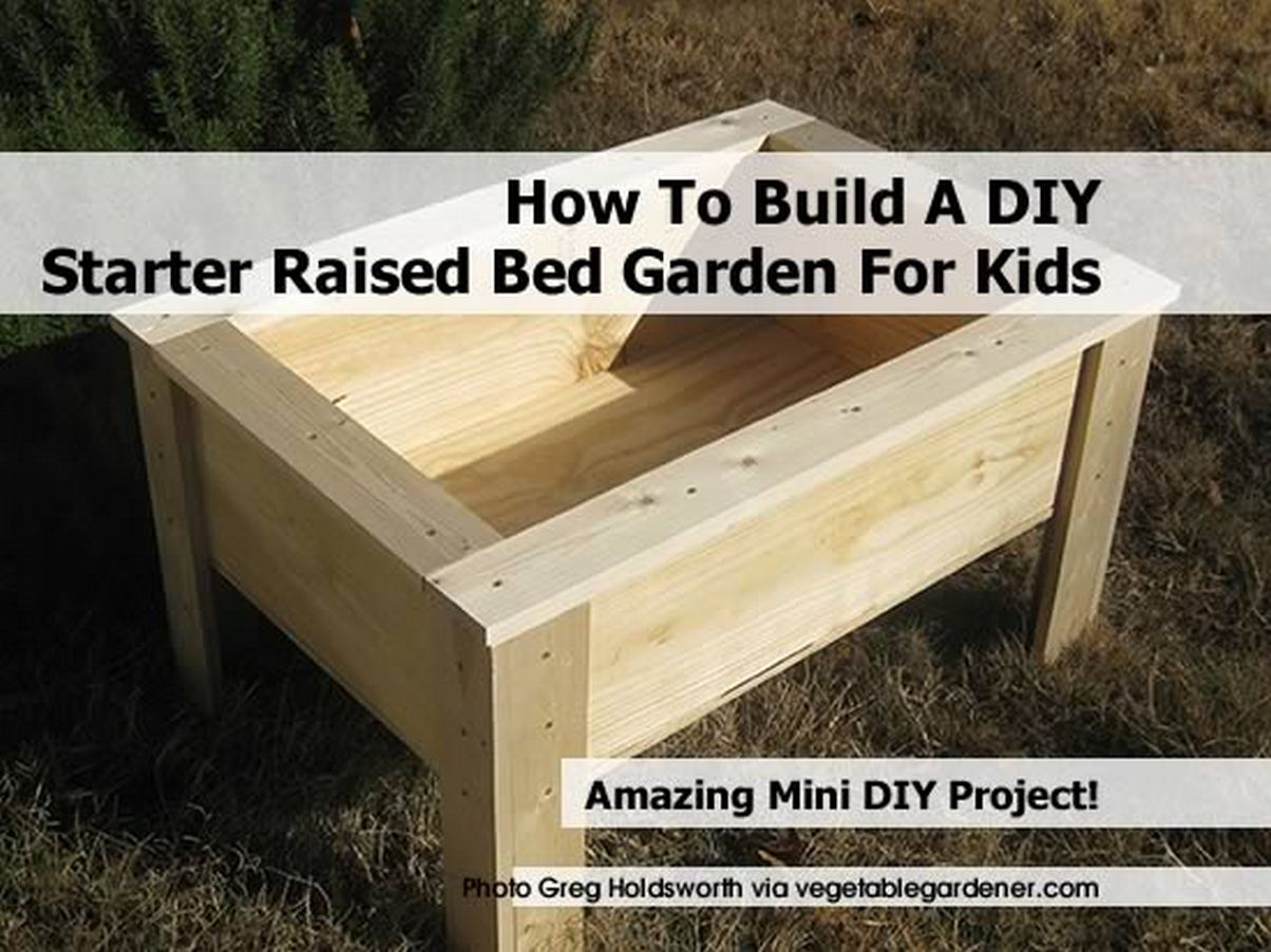 How to build a diy starter raised bed garden for kids for Starter bed