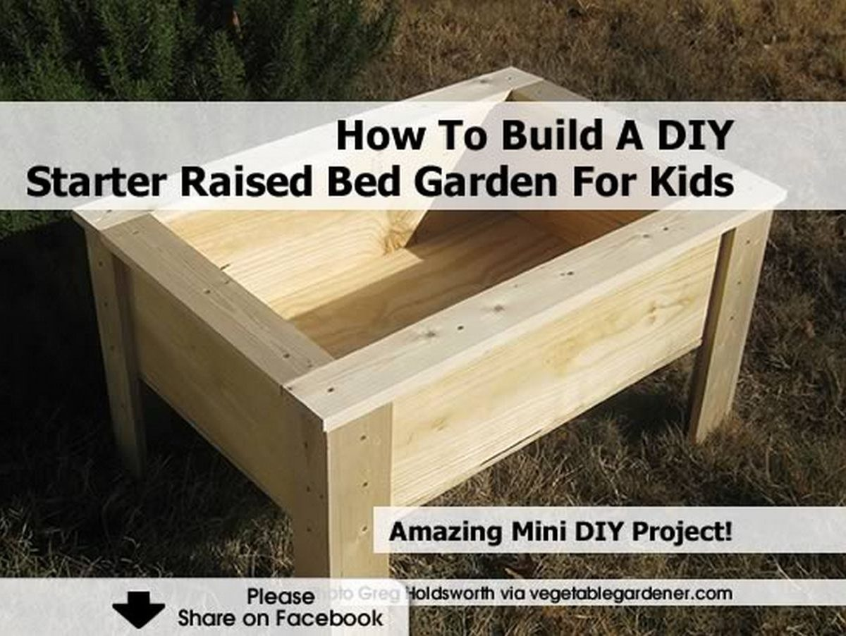 How to build a diy starter raised bed garden for kids - How to build a raised bed garden ...
