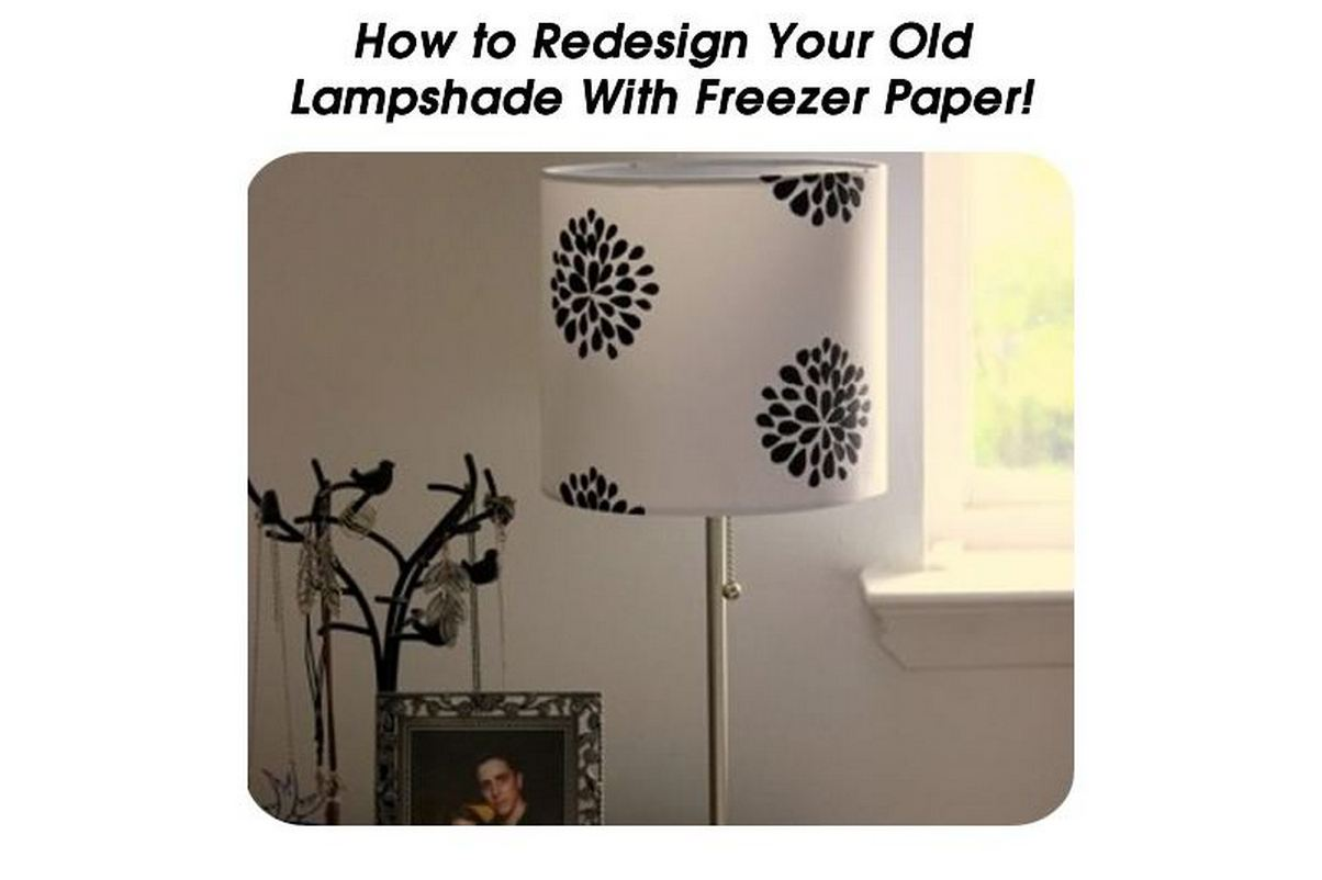 Redesign your old lampshade with freezer paper Redesign your home