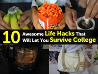 10 Awesome Life Hacks That Will Let You Survive College