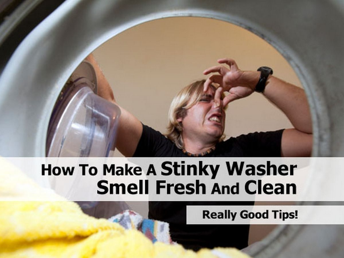 how to make a stinky washer smell fresh and clean