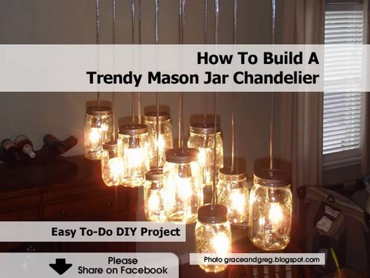 How to build a trendy mason jar chandelier - Building a chandelier ...