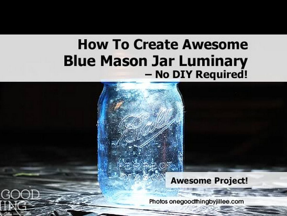 how to create awesome blue mason jar luminary no diy required. Black Bedroom Furniture Sets. Home Design Ideas