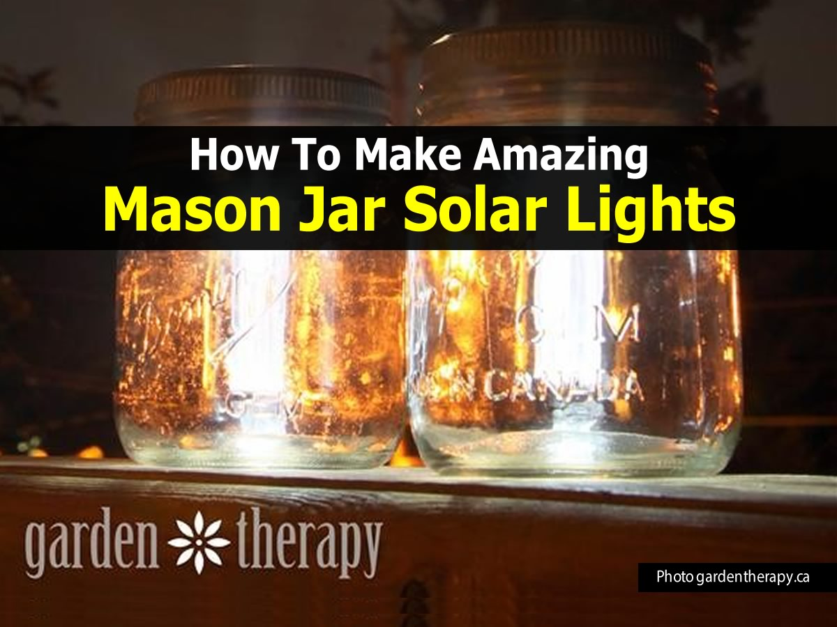 mason-jar-solar-lights-gardentherapy-com-2a