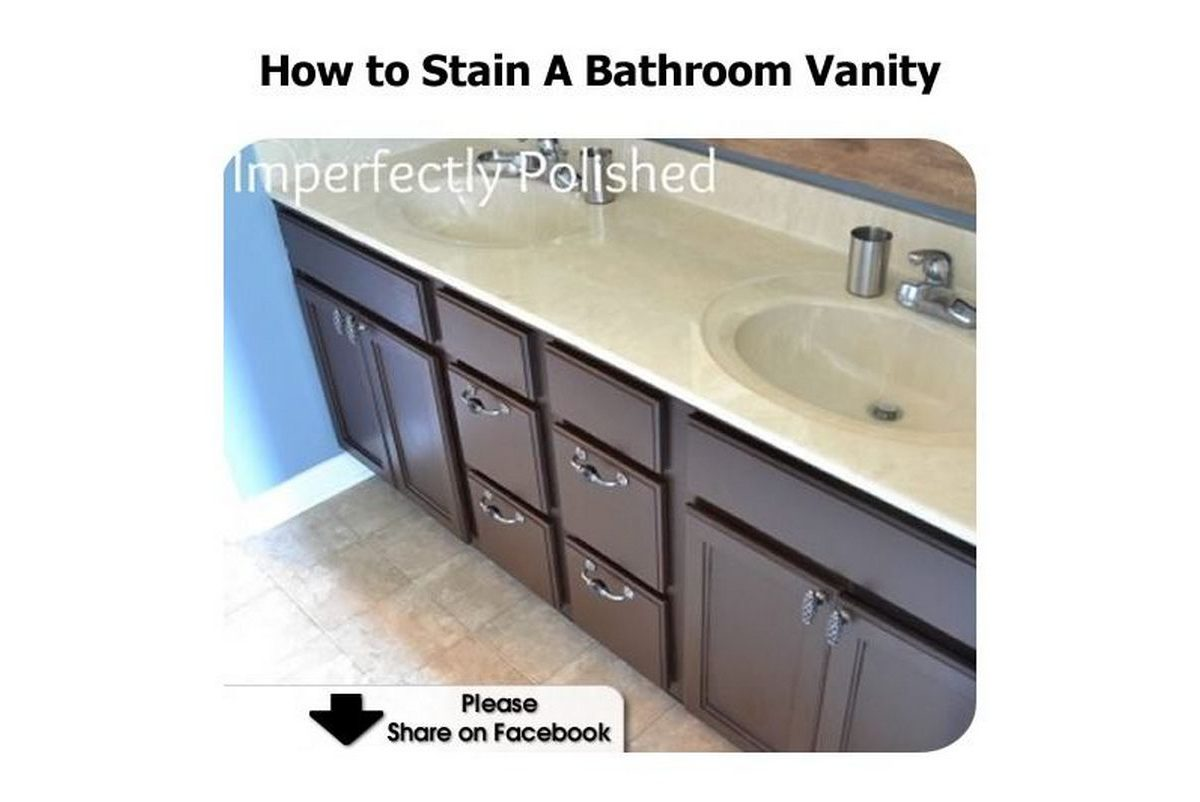how to stain a bathroom vanity ForHow To Stain A Bathroom Vanity