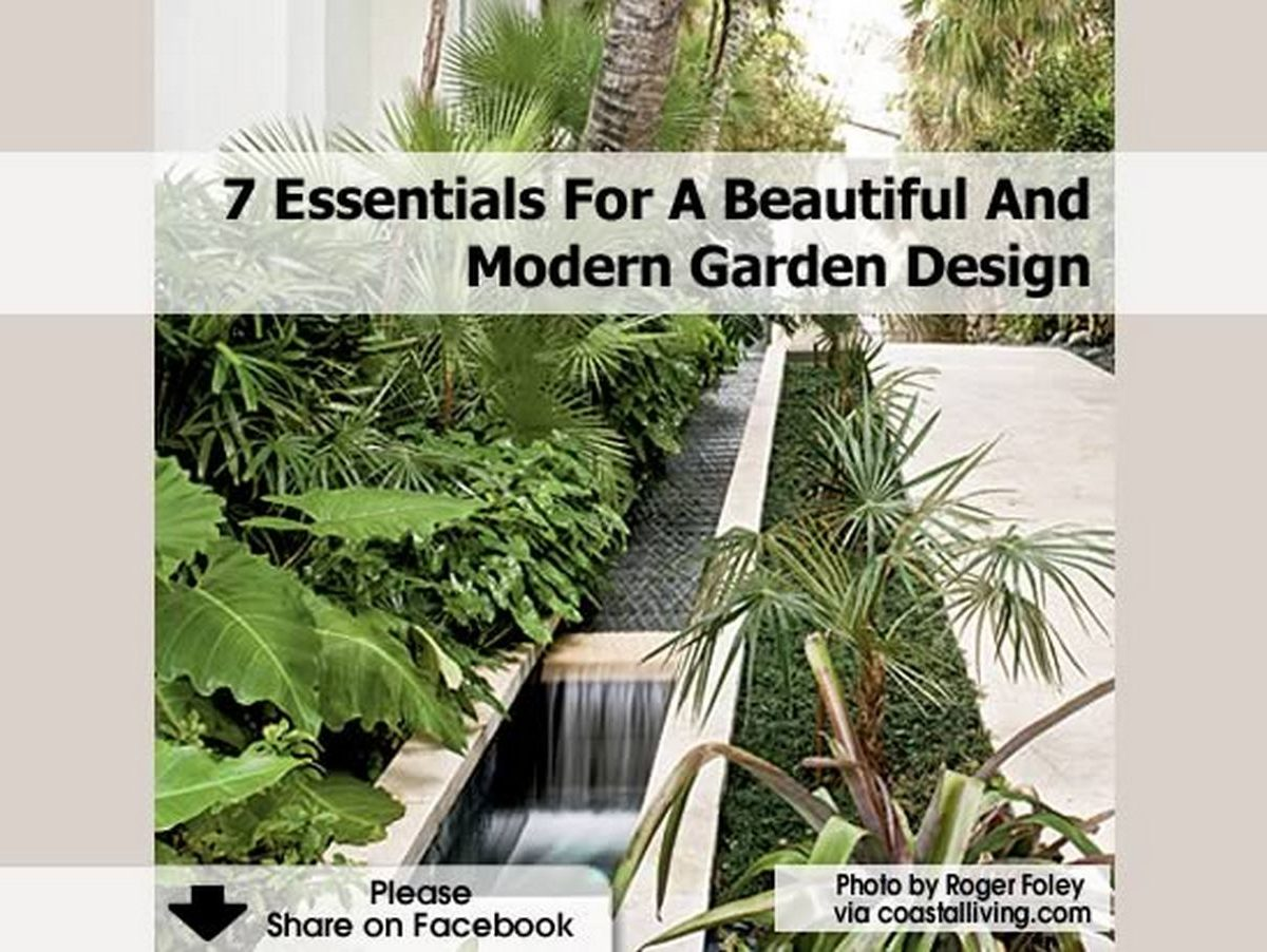 7 essentials for a beautiful and modern garden design - Tips for a lovely garden ...