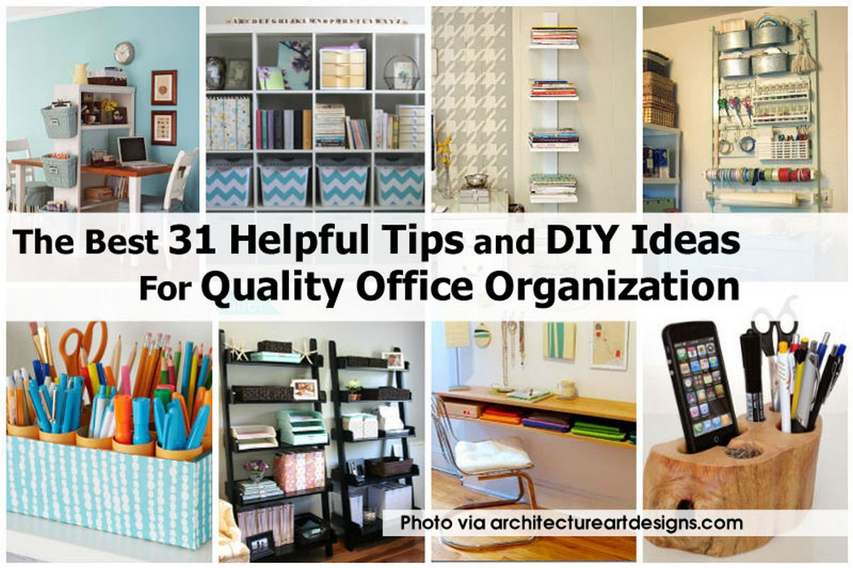 The Best 31 Helpful Tips And Diy Ideas For Quality Office