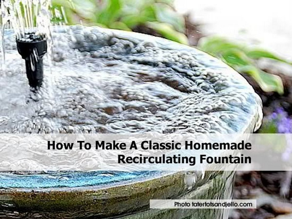 How to make a classic homemade recirculating fountain for How to make an outdoor fountain