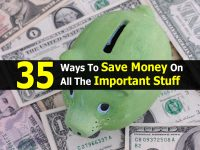 35 Ways To Save Money On All The Important Stuff