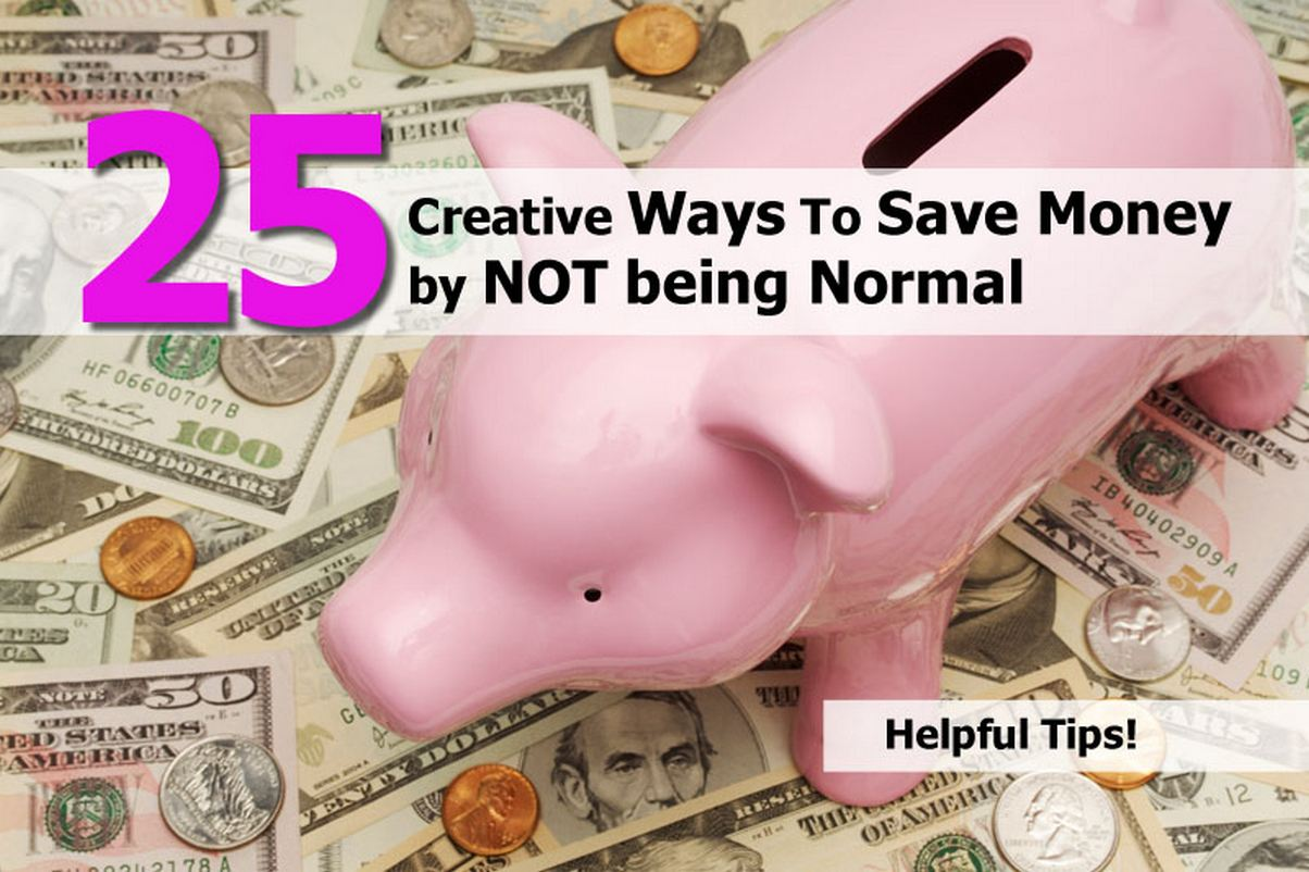 25 creative ways to save money by not being normal. Black Bedroom Furniture Sets. Home Design Ideas
