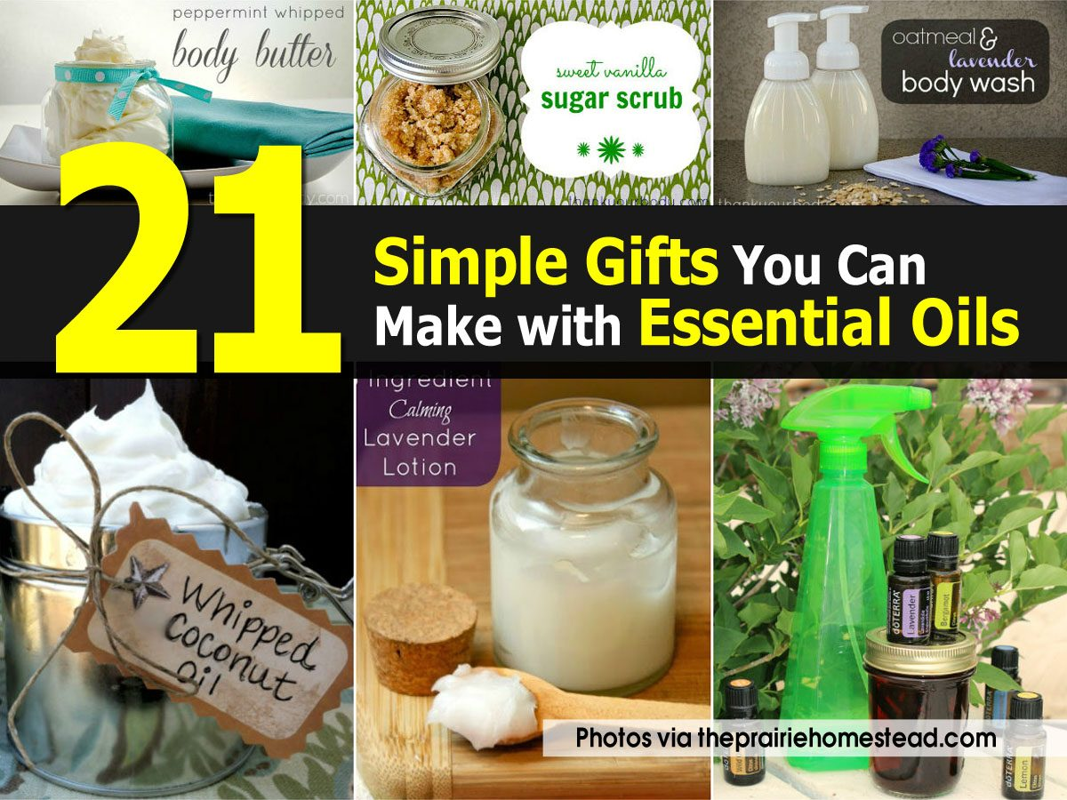 21 simple gifts you can make with essential oils ForSimple Gifts To Make