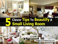 5 Clever Tips To Beautify A Small Living Room