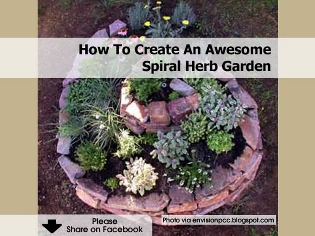 How To Create An Awesome Spiral Herb Garden