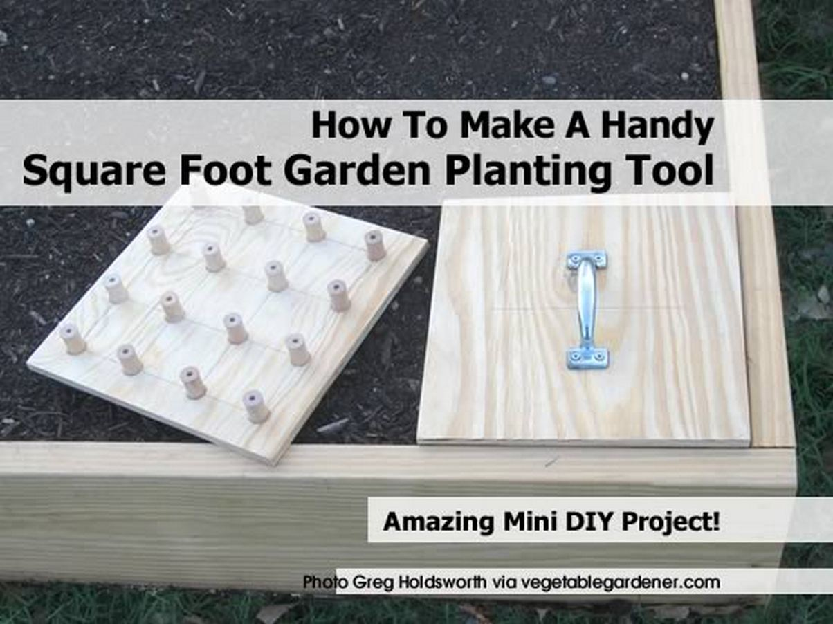 How To Make A Handy Square Foot Garden Planting Tool