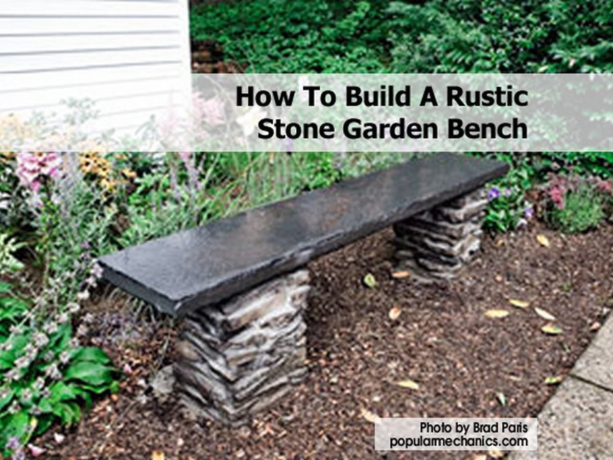 How To Build A Rustic Stone Garden Bench
