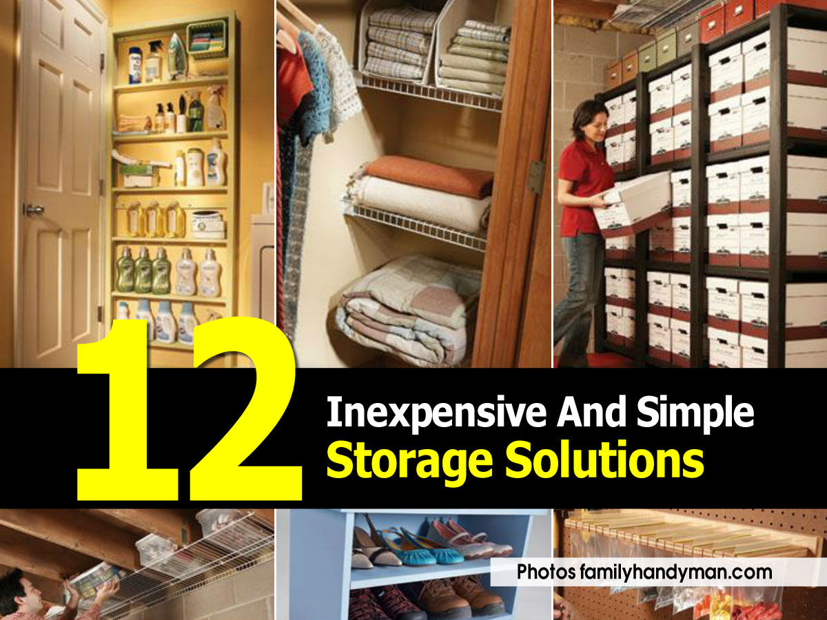 12 Inexpensive And Simple Storage Solutions