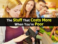 The Stuff That Costs More When You're Poor