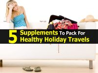 5 Supplements To Pack For Healthy Holiday Travels