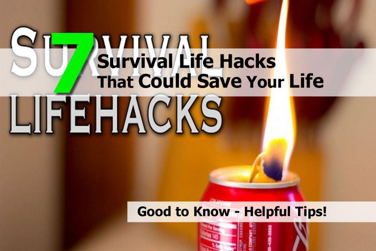 7 Survival Life Hacks   Urban Survival Site