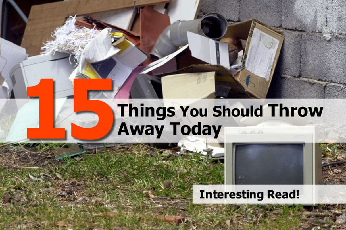 things-throw-away-today
