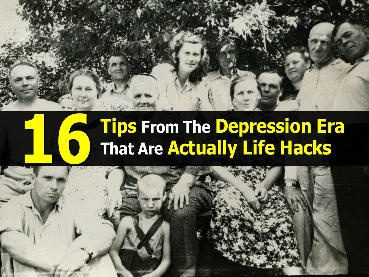 16 tips from the depression era that are actually life hacks