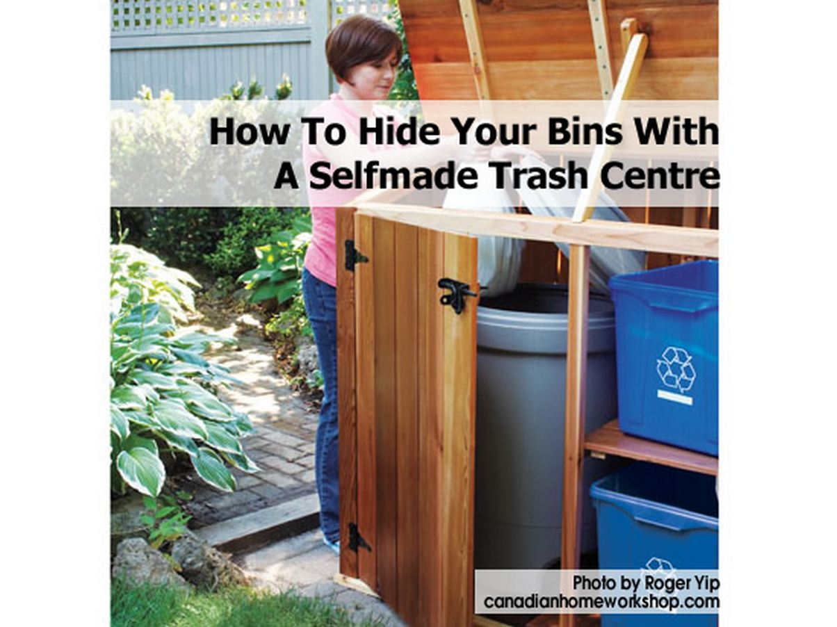 How To Hide Your Bins With A Selfmade Trash Centre