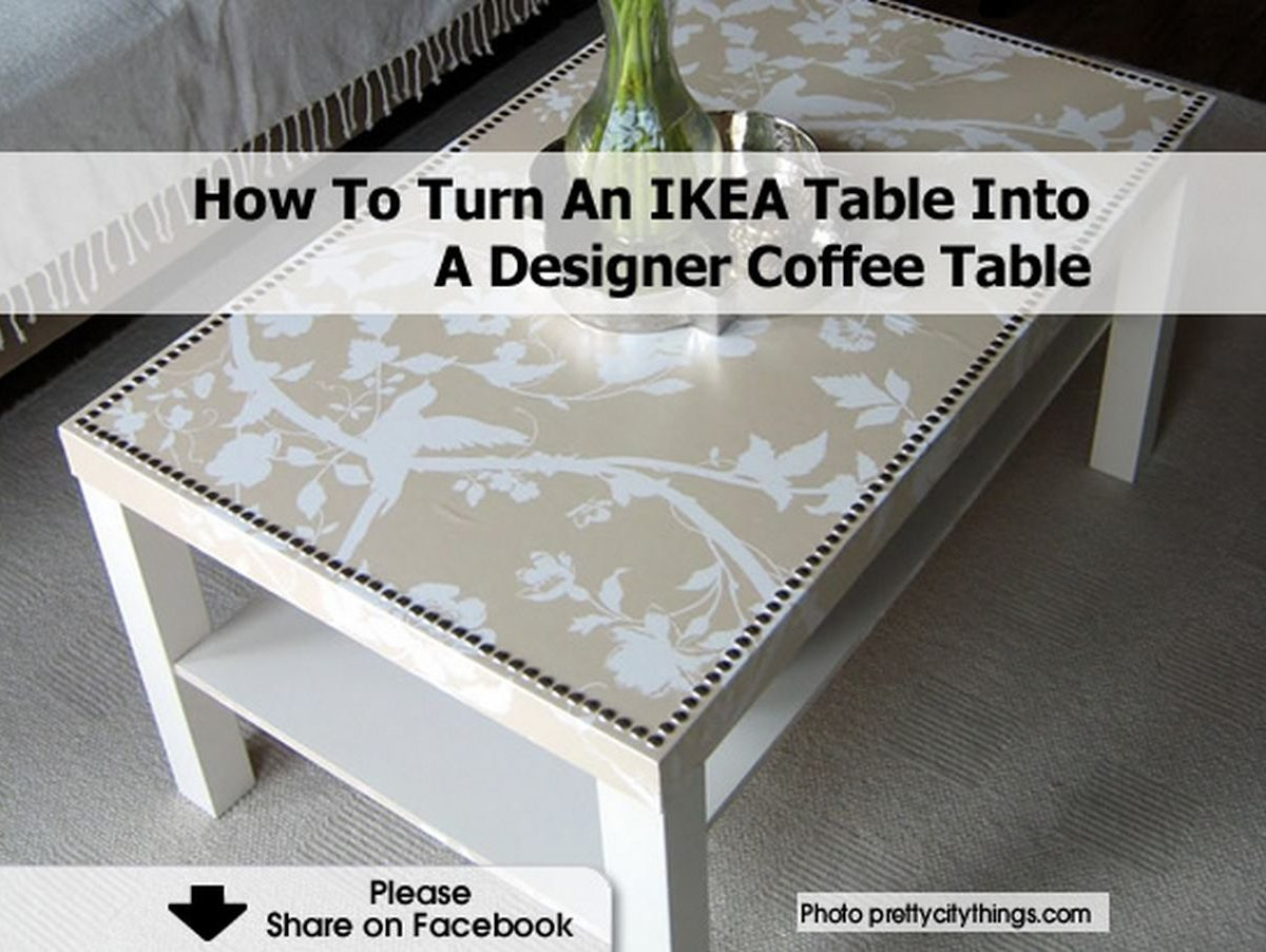 How to turn an ikea table into a designer coffee table - Table couture ikea ...