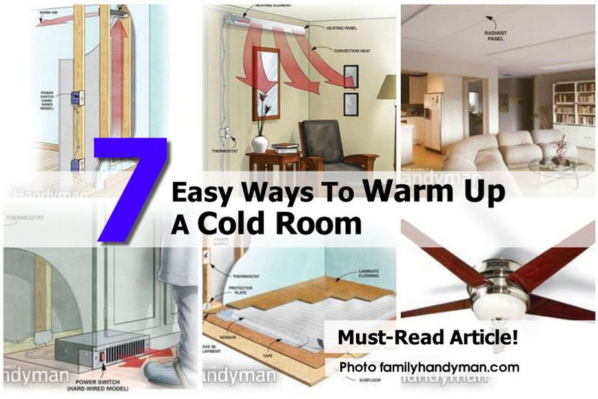7 Easy Ways To Warm Up A Cold Room