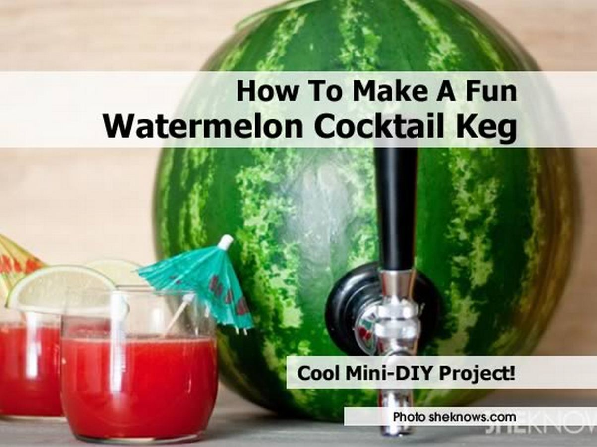 How to make a fun watermelon cocktail keg for Fun alcoholic drinks to make
