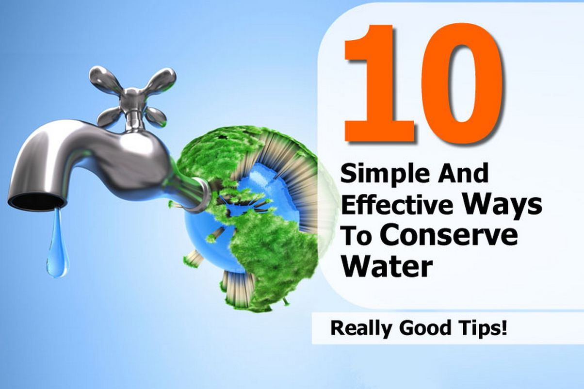 10 simple and effective ways to conserve water for Top 10 ways to conserve water
