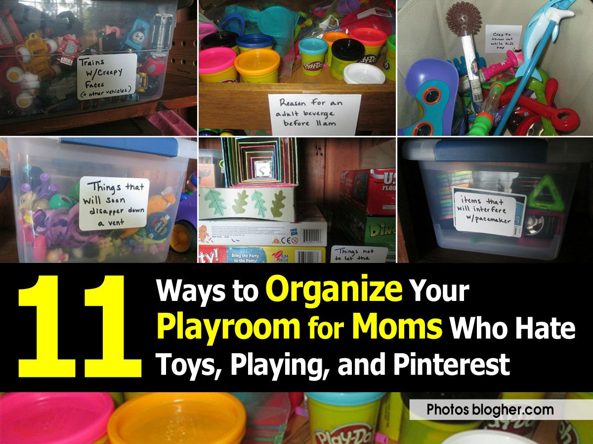 11 Ways to Organize Your Playroom for Moms Who Hate Toys ...