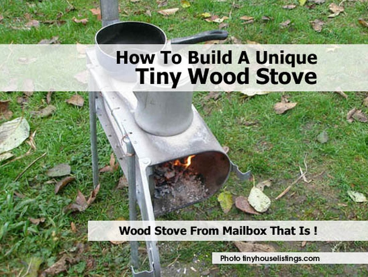 How To Build A Unique Tiny Wood Stove