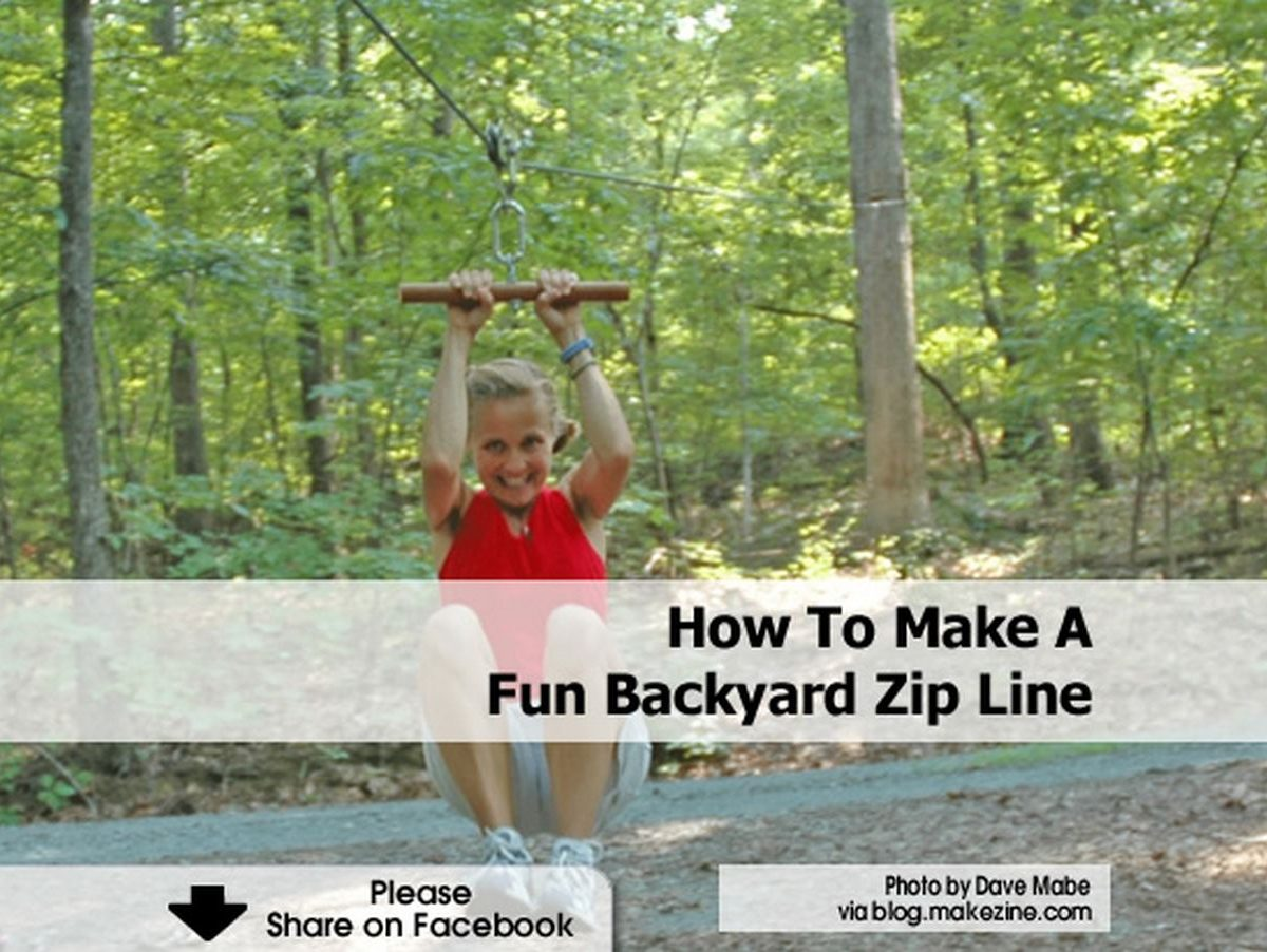 How To Build A Zip Line: How To Make A Fun Backyard Zip Line